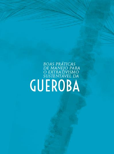 Brazil: Gueroba - Good management practices for sustainable harvesting